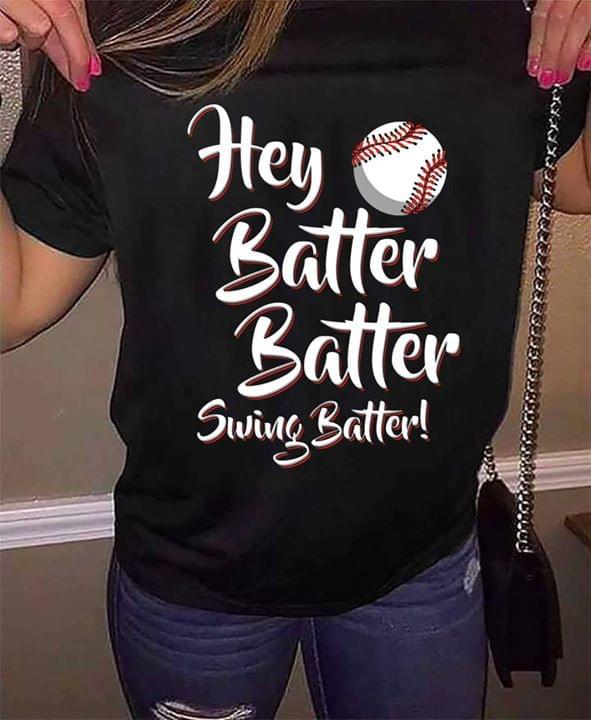 121ec4ca4 Baseball Hey Batter Batter Swing Batter Shirt - TeePython