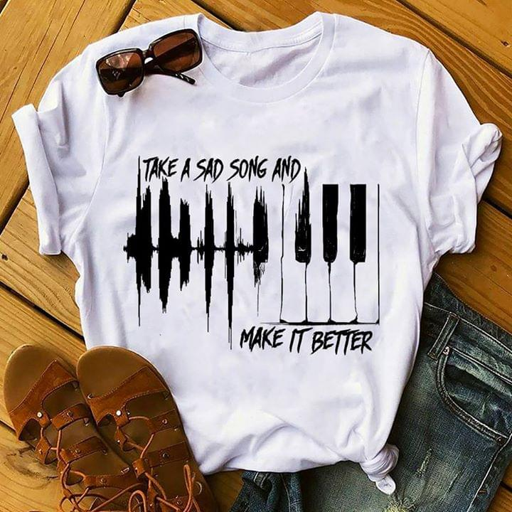 Piano And Sound Waves Take A Sad Song And Make It Better Shirt