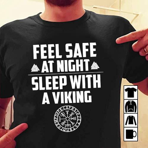 the latest 318cd 46ba1 Feel Safe At Night Sleep With A Viking Shirt