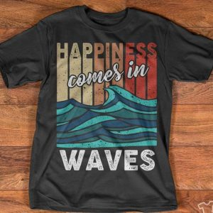 1dd3a31103f Vintage Happiness Comes In Waves Shirt - TeePython