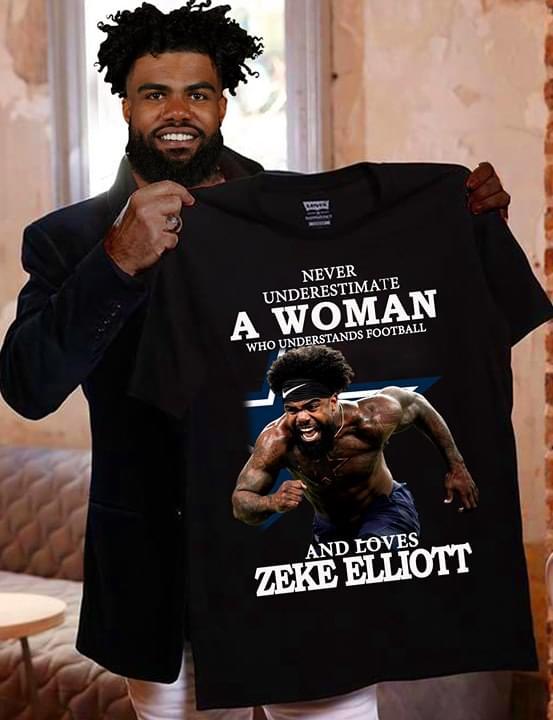 new product 5ac23 2b60c Never Underestimate A Woman Who Understands Football Zeke Elliott Shirt