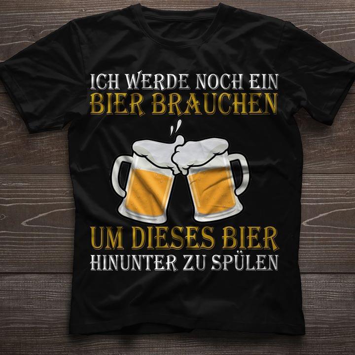 Halloween Bier.Ich Werde Noch Ein Bier Braughen Um Dieses Bier Halloween Shirt
