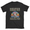 Heifer Running Team We'll Get There When We Get There Cow T-Shirt Sweatshirt Hoodie
