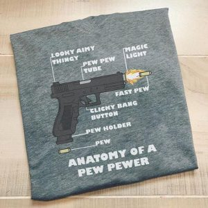 Anatomy Of A Pew Pewer Pistol Gun T-Shirt Sweatshirt Hoodie