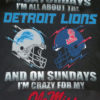 On Saturdays I'm All About The Detroit Lions And On Sundays I'm Crazy For My Ole Miss Rebels Shirt