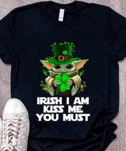 Star Wars Cute Baby Yoda Irish I Am Kiss Me you Must T-Shirt Sweatshirt Hoodie